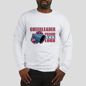 Cheerleader Proud & Loud Long Sleeve T-Shirt