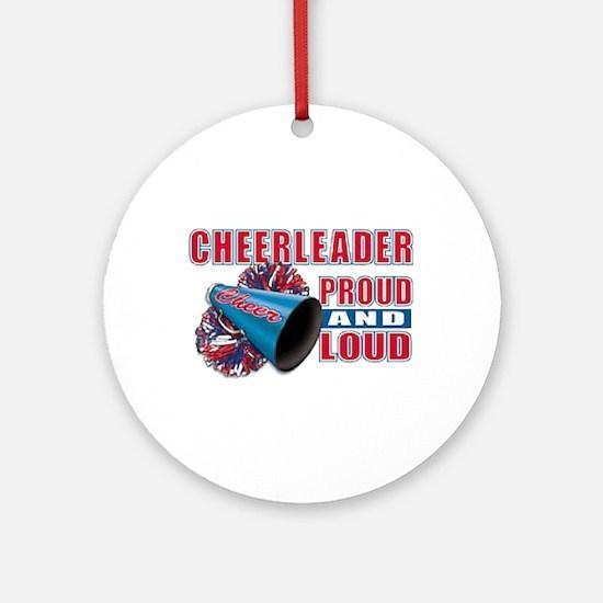 Cheerleader Proud & Loud Ornament (Round)