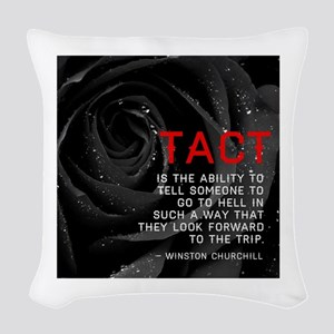 Tact Quote Woven Throw Pillow