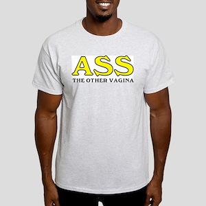Ass, the Other Vagina Light T-Shirt