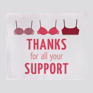 Thanks For Support Throw Blanket
