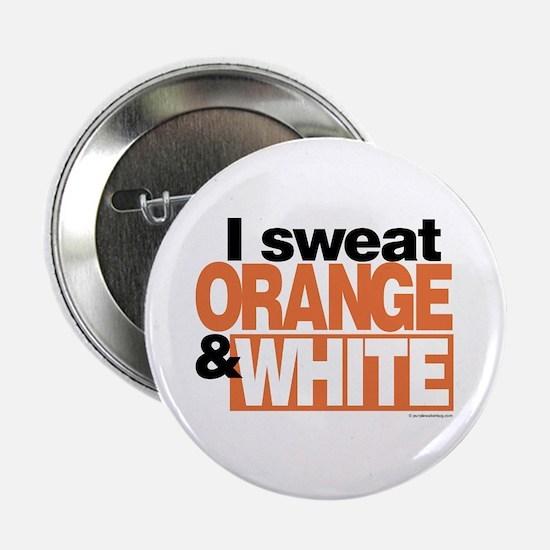 I Sweat Orange and White Button