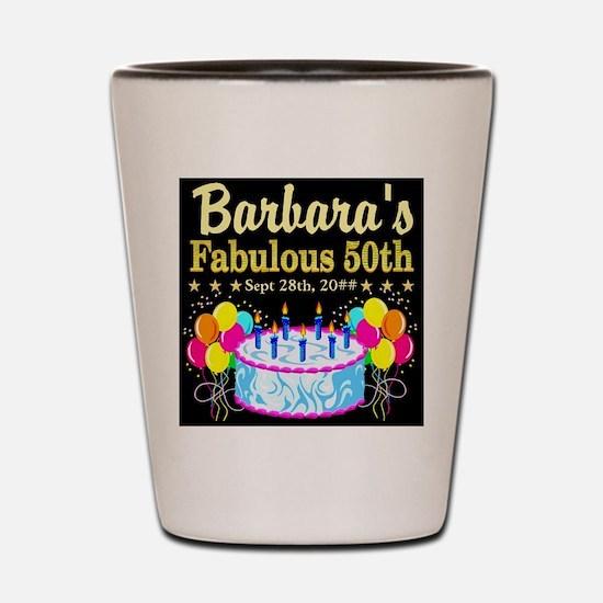 FABULOUS 50TH Shot Glass