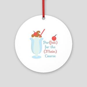 Parfait Main Course Round Ornament