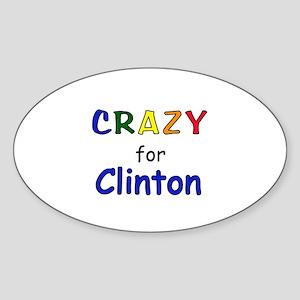 Crazy for Clinton Sticker