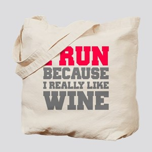 I Run Because I Really Like Wine Tote Bag