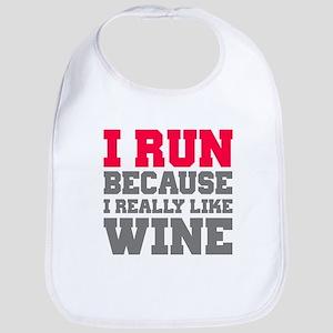 I Run Because I Really Like Wine Bib