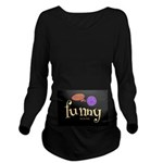 A Funny Thought Blacklong Sleeve Maternity T-Shirt