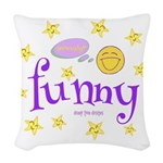 A Funny Thought Woven Throw Pillow