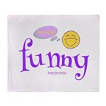 A Funny Thought Throw Blanket
