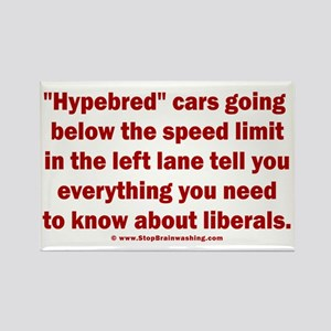 Hypebred Cars n Liberals Rectangle Magnet