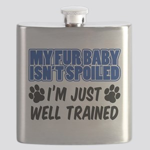 Fur Baby Isn't Spoiled Flask