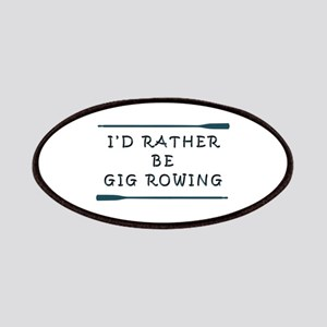 I'de rather be gig rowing Patch