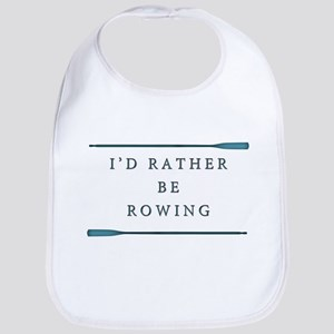 I'd rather be rowing Bib