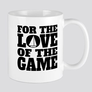 For The Love Of The Game Sailing Mugs