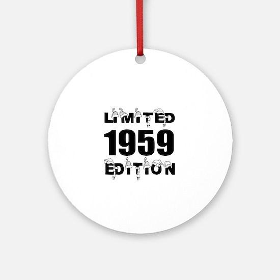 Limited 1959 Edition Birthday Desig Round Ornament