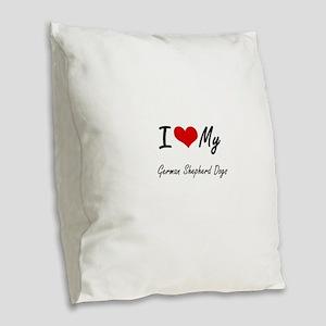 I Love my German Shepherd Dogs Burlap Throw Pillow