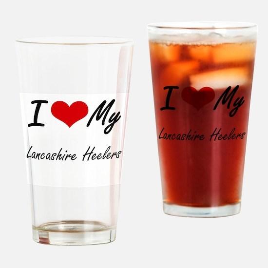 I Love my Lancashire Heelers Drinking Glass