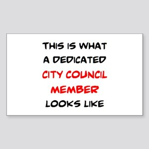 dedicated city council member Sticker (Rectangle)
