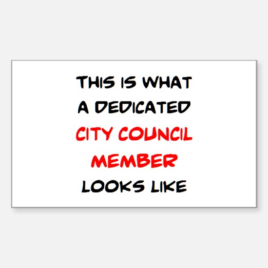 dedicated city council member Sticker (Rectangle)