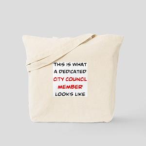 dedicated city council member Tote Bag