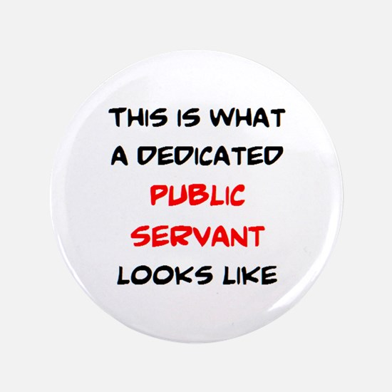 dedicated public servant Button