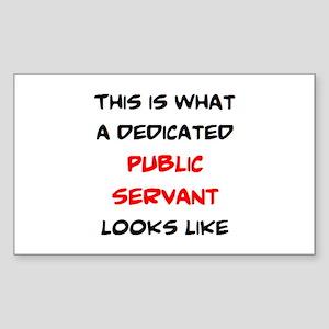 dedicated public servant Sticker (Rectangle)