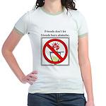 No Absinthe Burning! Jr. Ringer T-Shirt