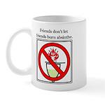 No Absinthe Burning! Mug