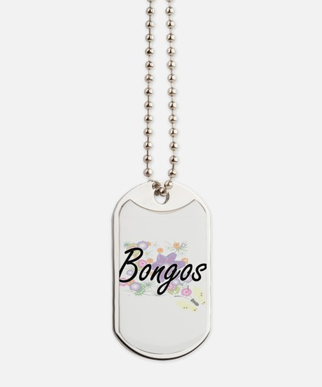 Bongos artistic design with flowers Dog Tags