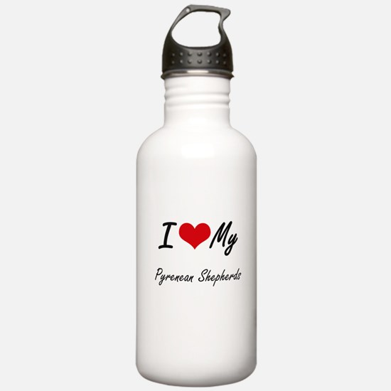 I Love my Pyrenean She Water Bottle