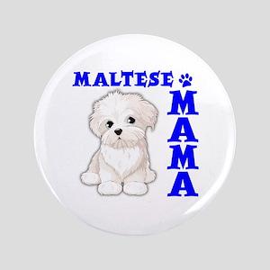 MALTESE MAMA Button