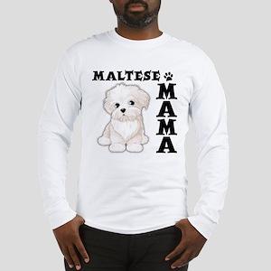 MALTESE MAMA Long Sleeve T-Shirt