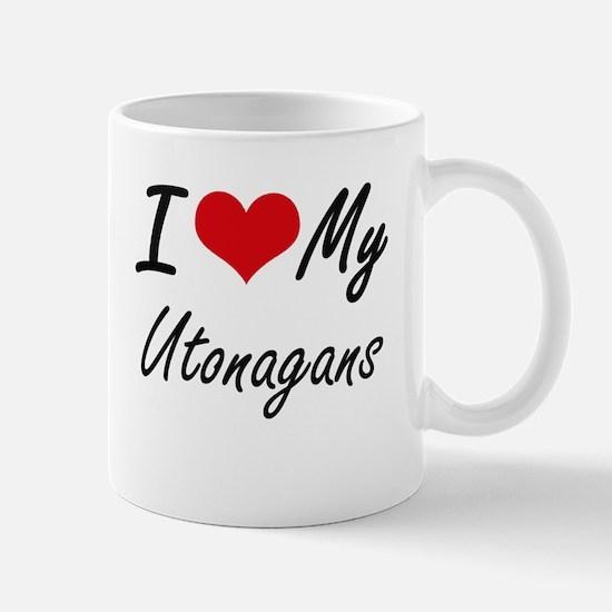 I Love my Utonagans Mugs