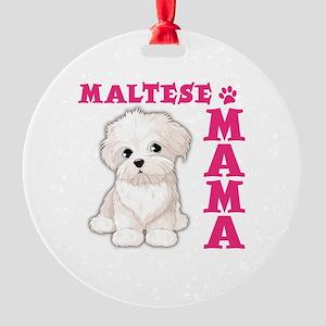 MALTESE MAMA Round Ornament