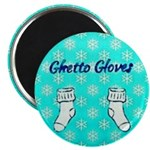 Ghetto Gloves Magnets