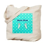 Ghetto Gloves Tote Bag