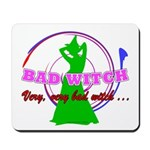 Very, Very Bad Witch Mousepad