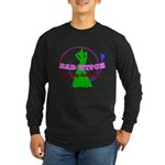 Very, Very Bad Witch Long Sleeve Dark T-Shirt