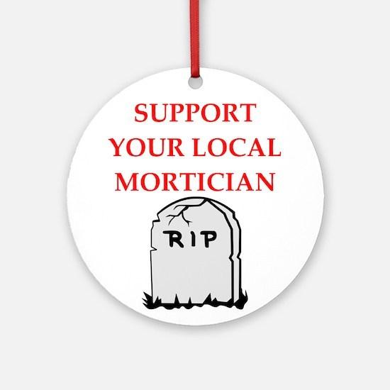 mortician Round Ornament