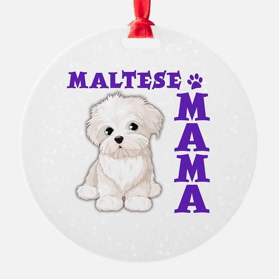 MALTESE MAMA Ornament