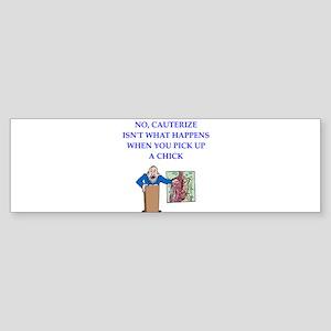 funny joke Bumper Sticker