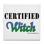 """""""Certified Witch"""" Tile Coaster"""
