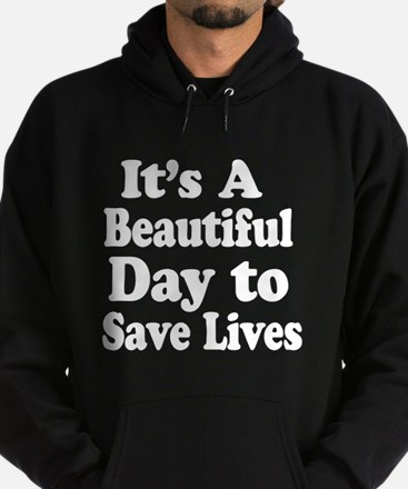 Its A Beautiful Day ... Hoodie
