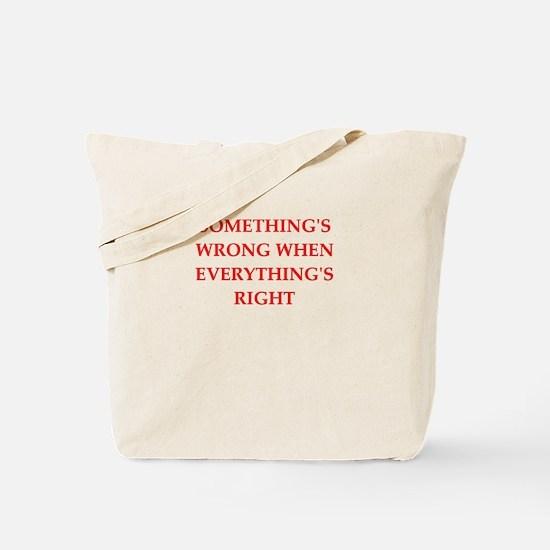 a funny joke Tote Bag