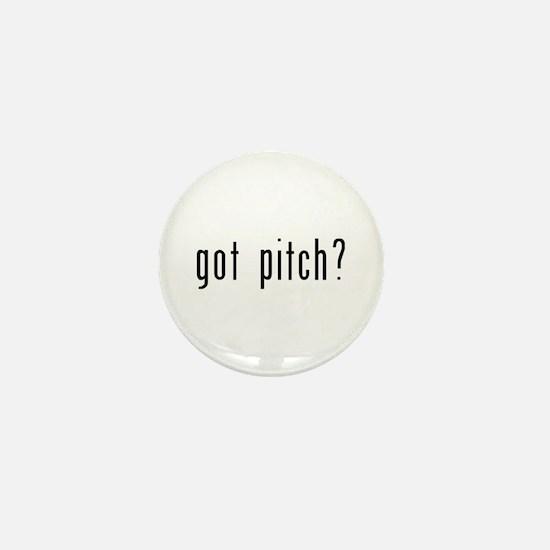 Got Pitch? Mini Button