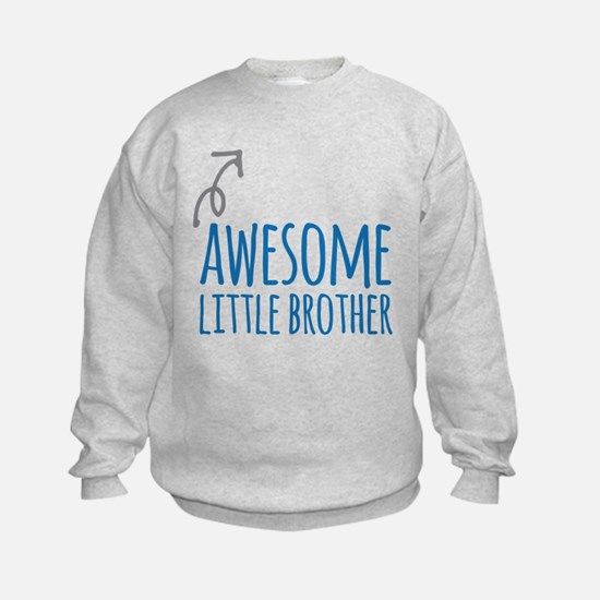 Awesome Little Brother Sweatshirt