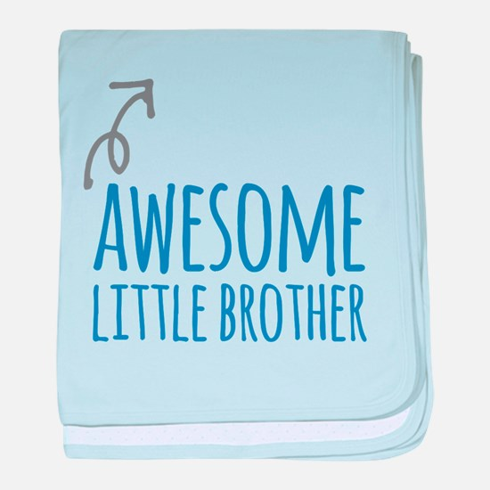 Awesome Little Brother baby blanket