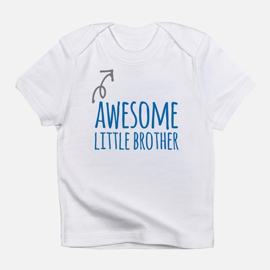 Awesome Little Brother Infant T-Shirt