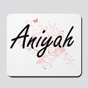 Aniyah Artistic Name Design with Butterf Mousepad